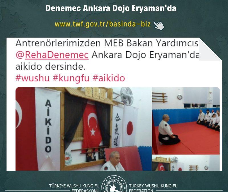 Antrenörlerimizden MEB Bakan Yardımcısı Reha Denemec Ankara Dojo Eryaman'da